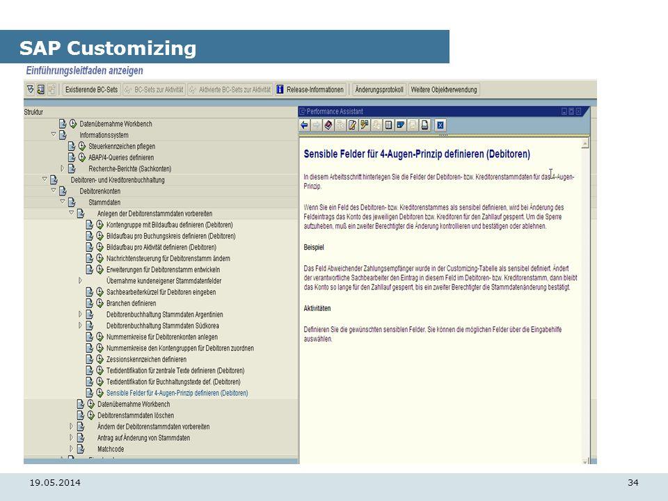 19.05.201434 SAP Customizing