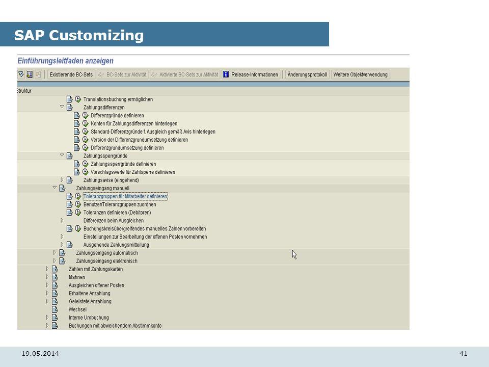 19.05.201441 SAP Customizing