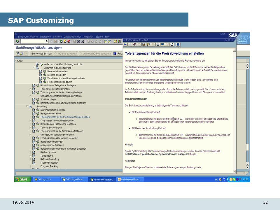 19.05.201452 SAP Customizing