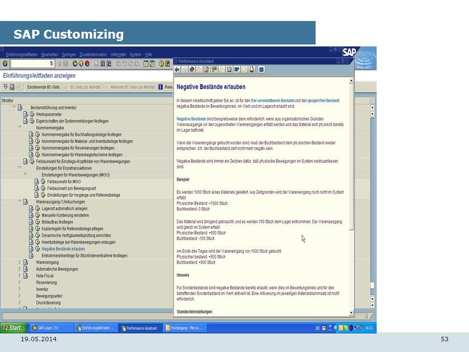 19.05.201453 SAP Customizing