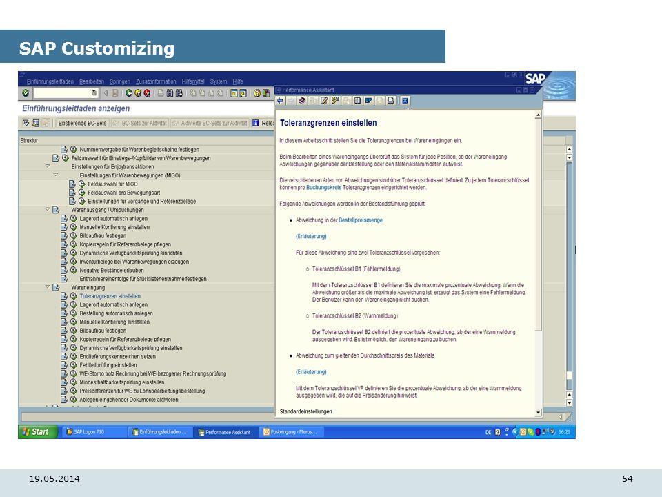 19.05.201454 SAP Customizing