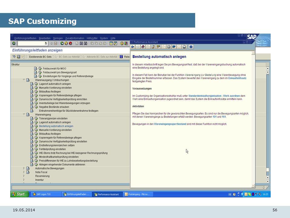 19.05.201456 SAP Customizing