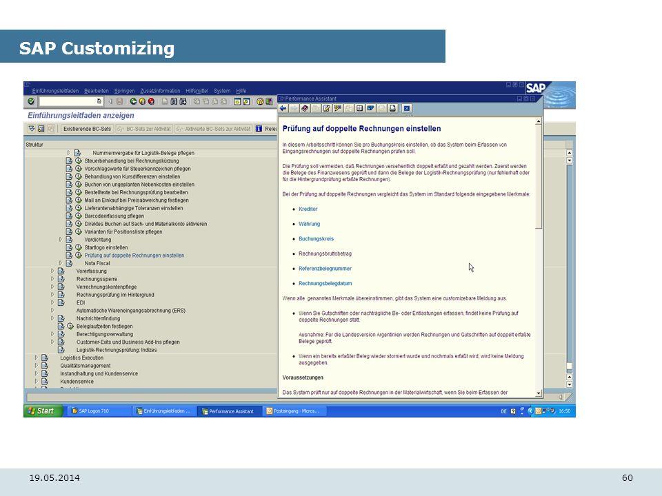 19.05.201460 SAP Customizing