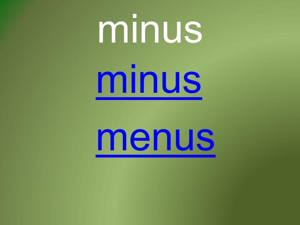 minus menus