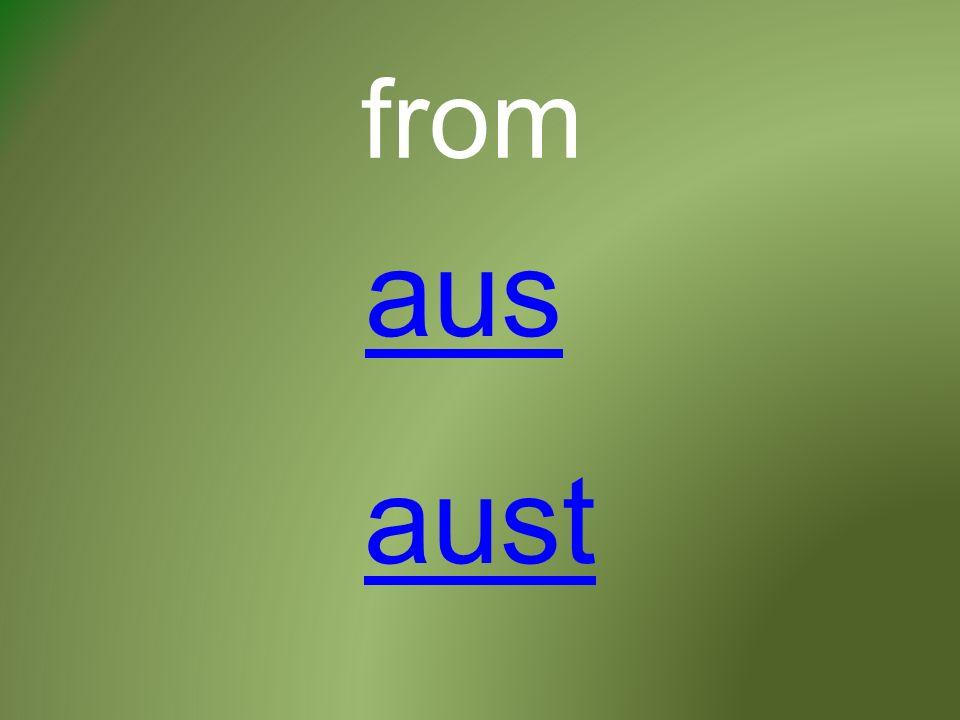 from aus aust