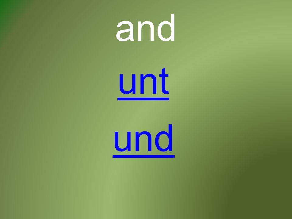 and und unt