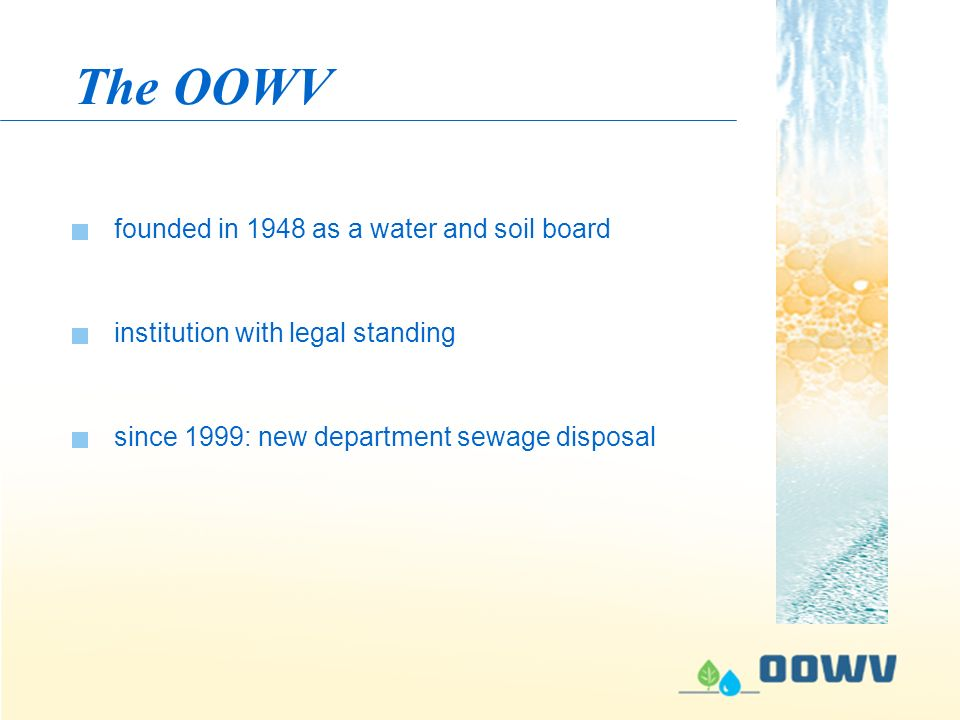 The OOWV institution with legal standing founded in 1948 as a water and soil board since 1999: new department sewage disposal