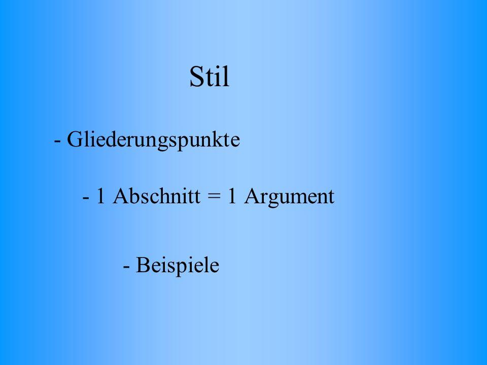 Stil - 1 Abschnitt = 1 Argument - Beispiele - Gliederungspunkte