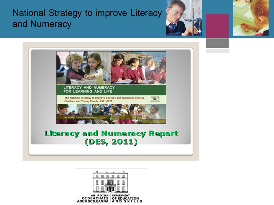 National Strategy to improve Literacy and Numeracy