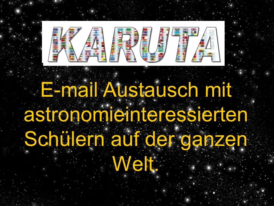 KARUTA E-mail Austausch mit astronomieinteressierten Schülern auf der ganzen Welt.