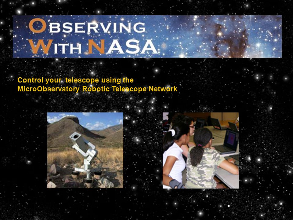 Control your telescope using the MicroObservatory Robotic Telescope Network