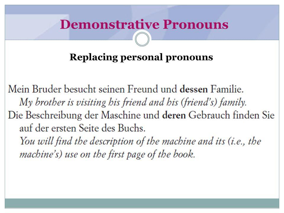 Demonstrative Pronouns Antecedents of relative pronouns