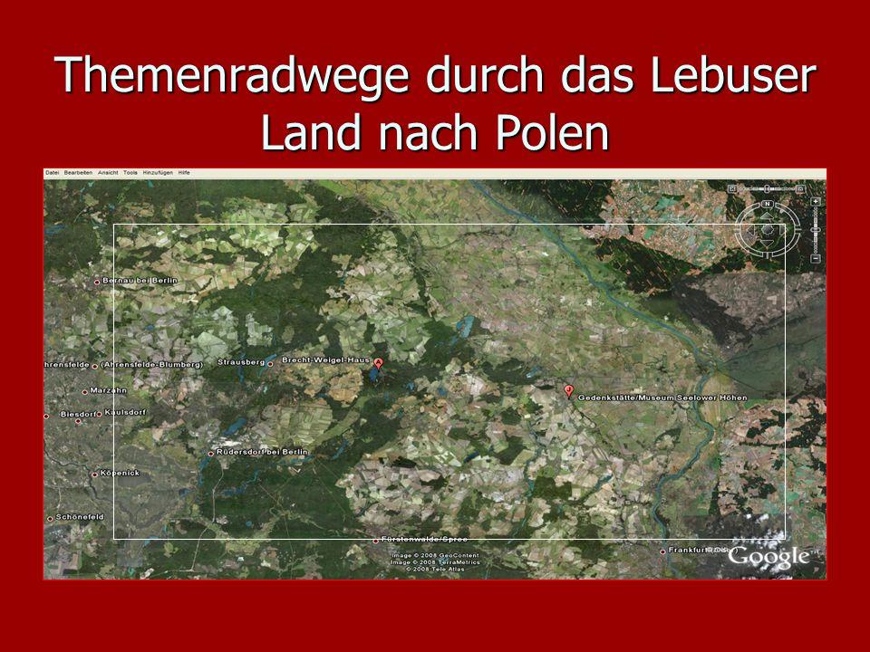 Themenradwege durch das Lebuser Land nach Polen