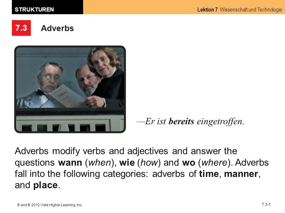 7.3 Lektion 7 Wissenschaft und Technologie STRUKTUREN © and ® 2012 Vista Higher Learning, Inc.