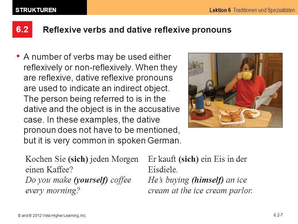 6.2 Lektion 6 Traditionen und Spezialitäten STRUKTUREN © and ® 2012 Vista Higher Learning, Inc.