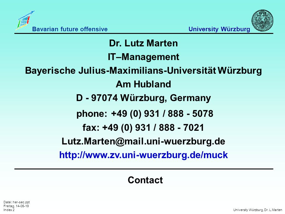 Datei: her-sec.ppt Freitag, 14-05-19 Index 2 University Würzburg, Dr.