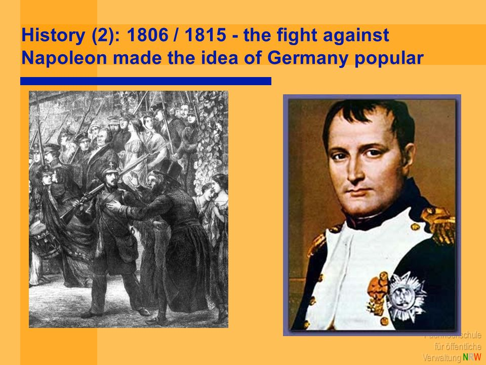 History (2): 1806 / 1815 - the fight against Napoleon made the idea of Germany popular