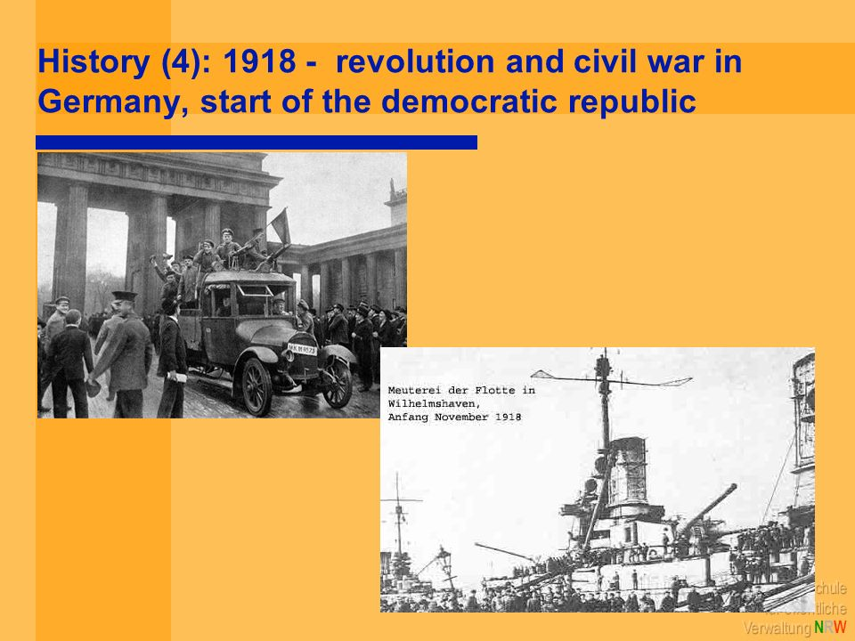 History (4): 1918 - revolution and civil war in Germany, start of the democratic republic