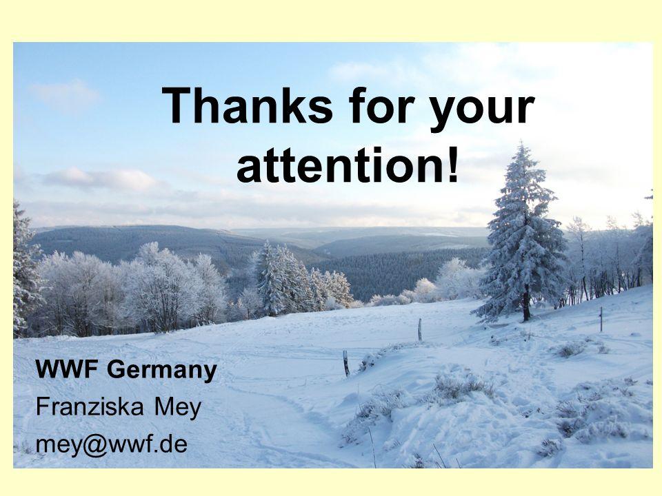 WWF Germany Franziska Mey mey@wwf.de Thanks for your attention!