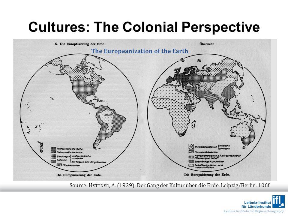 Leibniz Institute for Regional Geography Source: H ETTNER, A.