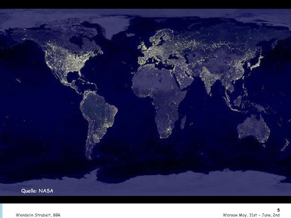 © BBR Bonn 2007 5 Warsaw May, 31st – June, 2ndWendelin Strubelt, BBR Quelle: NASA