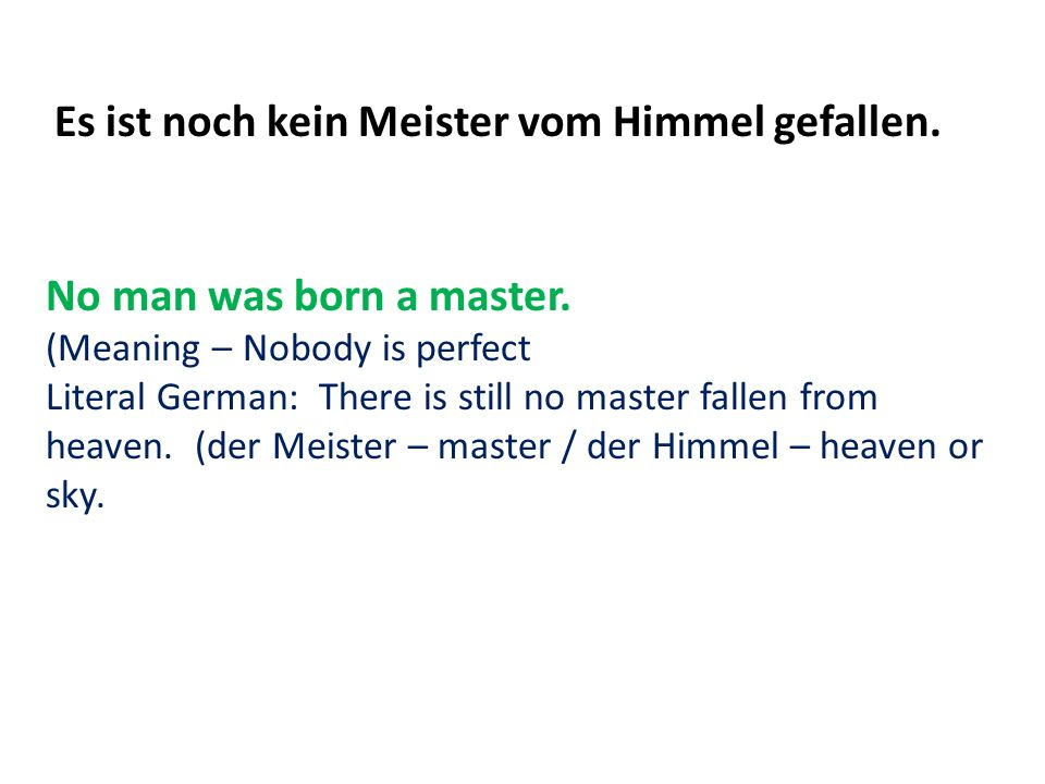 No man was born a master.