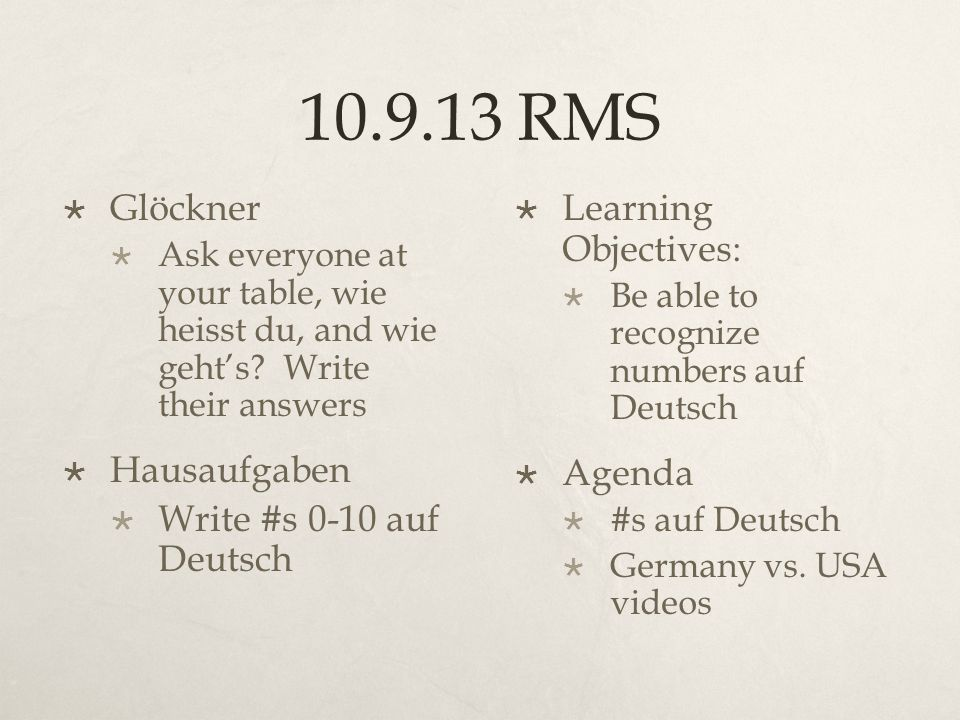 10.9.13 RMS Glöckner Ask everyone at your table, wie heisst du, and wie gehts.