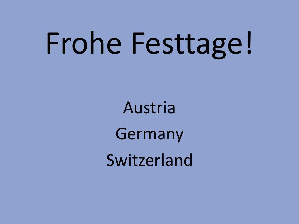 Frohe Festtage! Austria Germany Switzerland