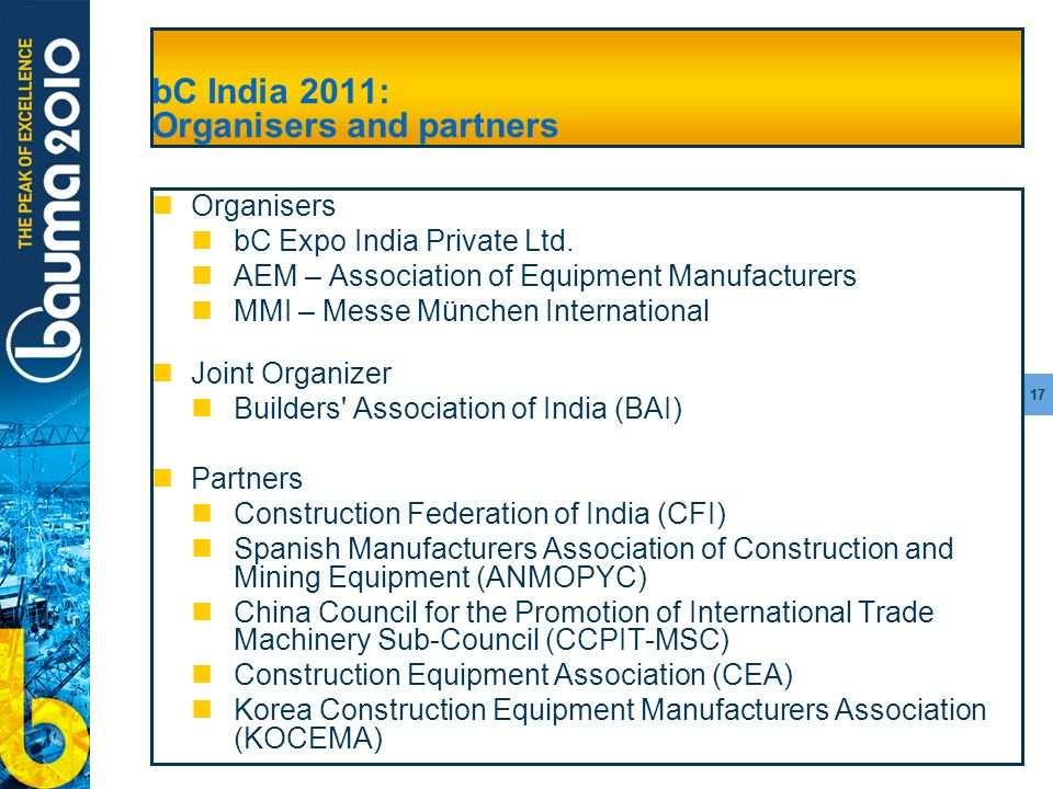 17 bC India 2011: Organisers and partners Organisers bC Expo India Private Ltd.