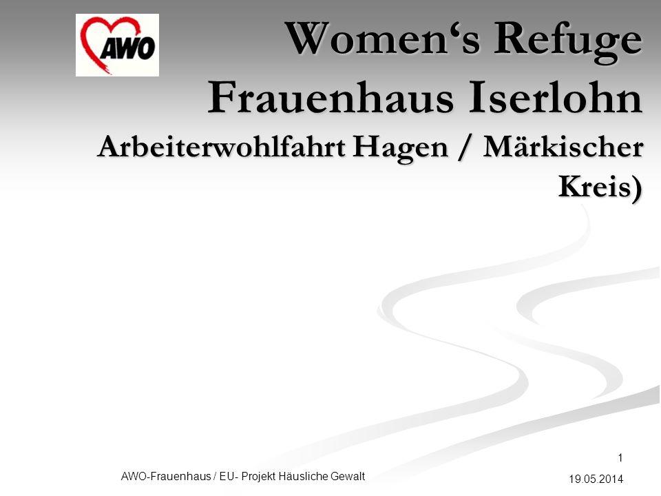 19.05.2014 AWO-Frauenhaus / EU- Projekt Häusliche Gewalt 1 Womens Refuge Frauenhaus Iserlohn Arbeiterwohlfahrt Hagen / Märkischer Kreis)