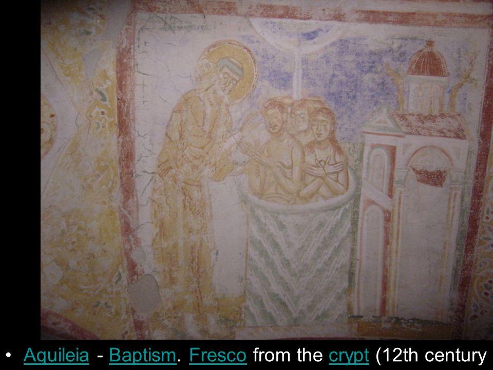 Aquileia - Baptism. Fresco from the crypt (12th centuryAquileiaBaptismFrescocrypt