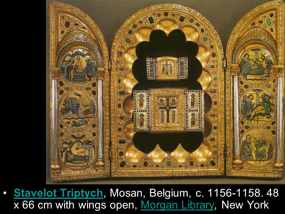 Stavelot Triptych, Mosan, Belgium, c. 1156-1158. 48 x 66 cm with wings open, Morgan Library, New YorkStavelot TriptychMorgan Library