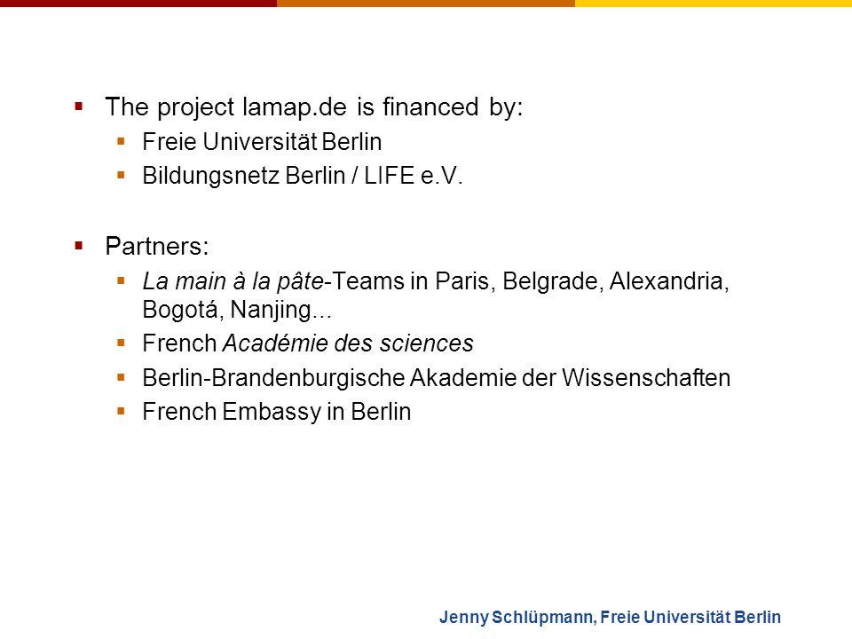 The project lamap.de is financed by: Freie Universität Berlin Bildungsnetz Berlin / LIFE e.V.