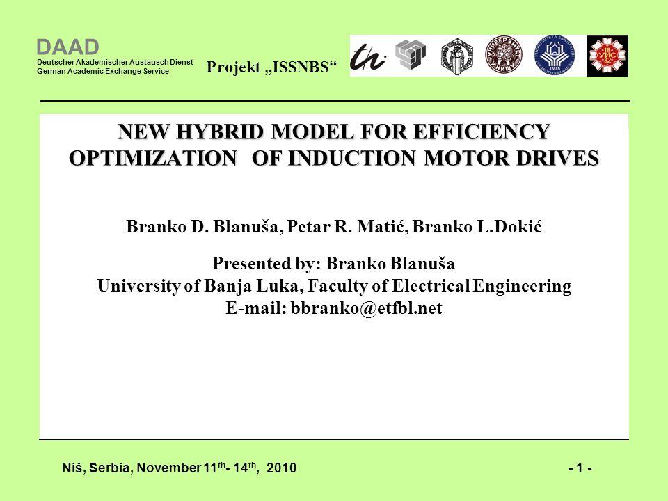 - 1 -Niš, Serbia, November 11 th - 14 th, 2010 Projekt ISSNBS DAAD Deutscher Akademischer Austausch Dienst German Academic Exchange Service NEW HYBRID
