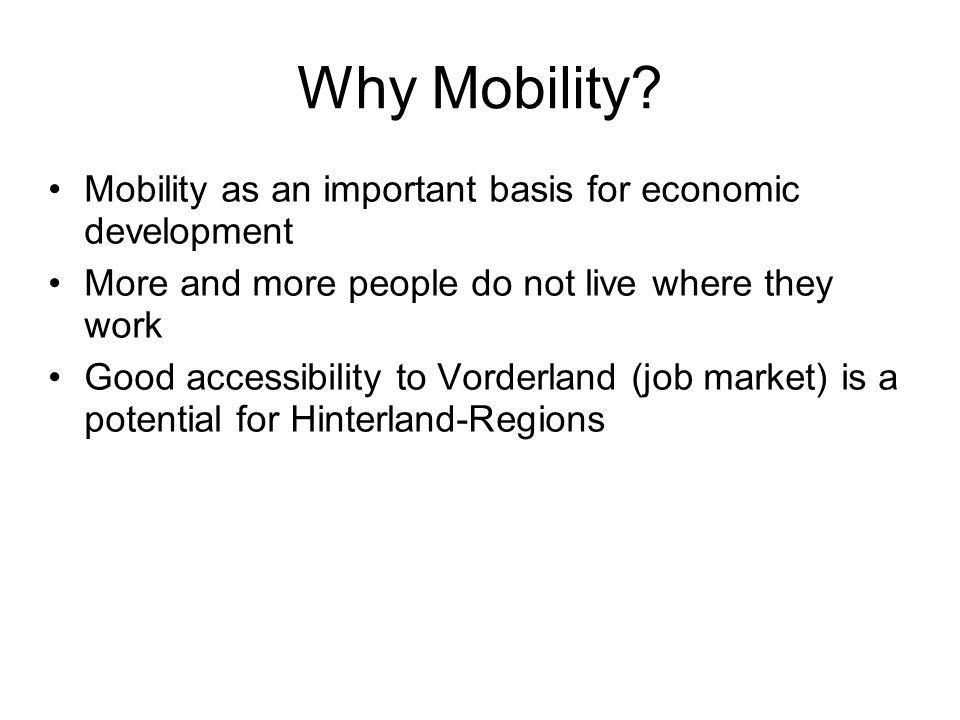 Mobility-indicators Nr.Indicators PP 2.1Commuters HINTERLAND - Vorderland PP 2.2Owners of cars (Cars per 1.000 inhabitants) PP 2.3Accessibility of Vorderland for Hinterland population by car (travel time) and by public transport (travel time and frequency) PP 2.4Accessibility of regional centre for Hinterland population by car (travel time) and by public transport (travel time and frequency) PP 2.5Change of average covered distances since 1990 (change of mobility behaviour)