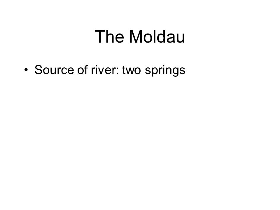 The Moldau Source of river: two springs
