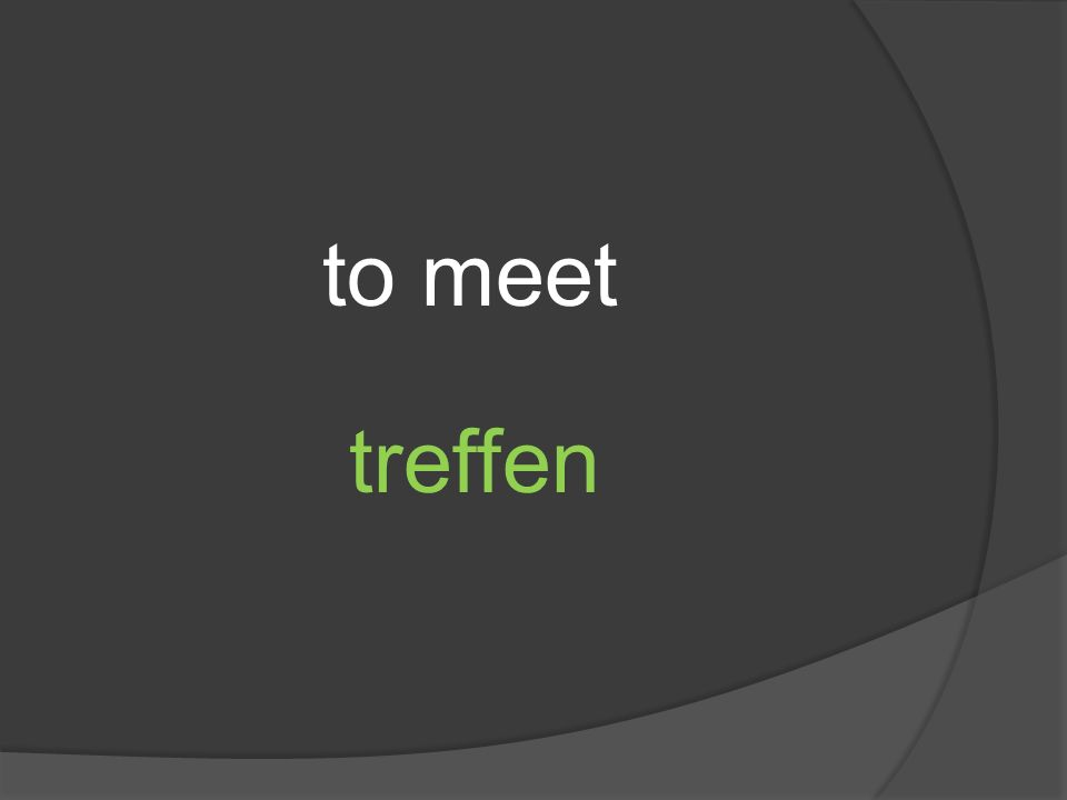 to meet treffen