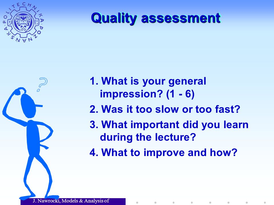 J. Nawrocki, Models & Analysis of Software Quality assessment 1.
