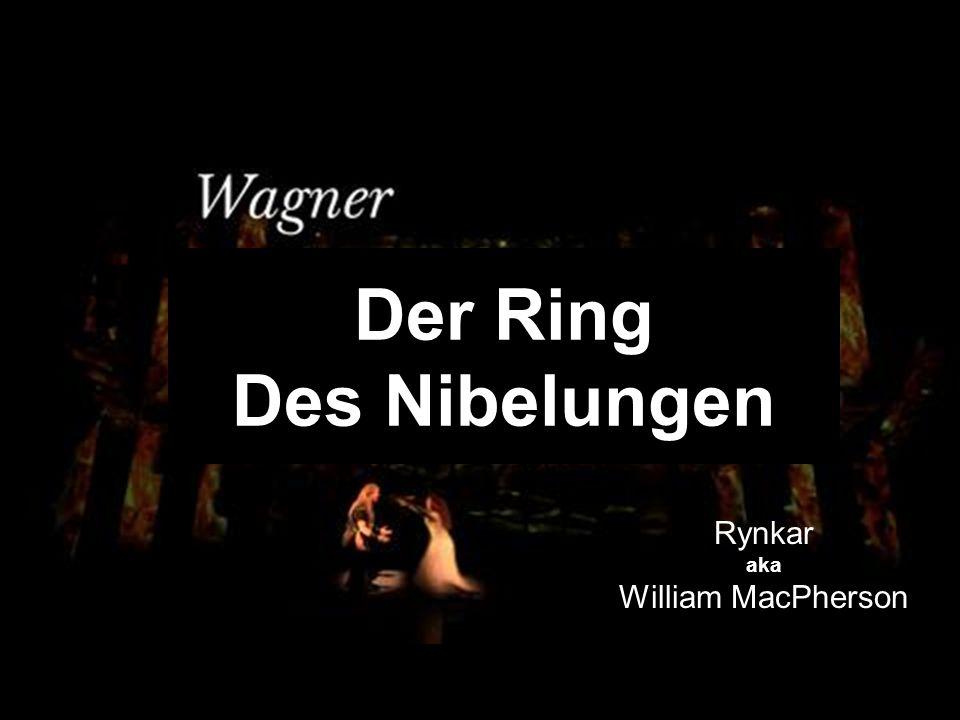 Der Ring Des Nibelungen Rynkar aka William MacPherson