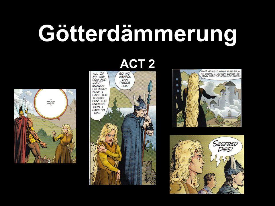 Götterdämmerung ACT 2