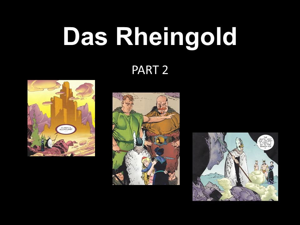 Das Rheingold PART 2
