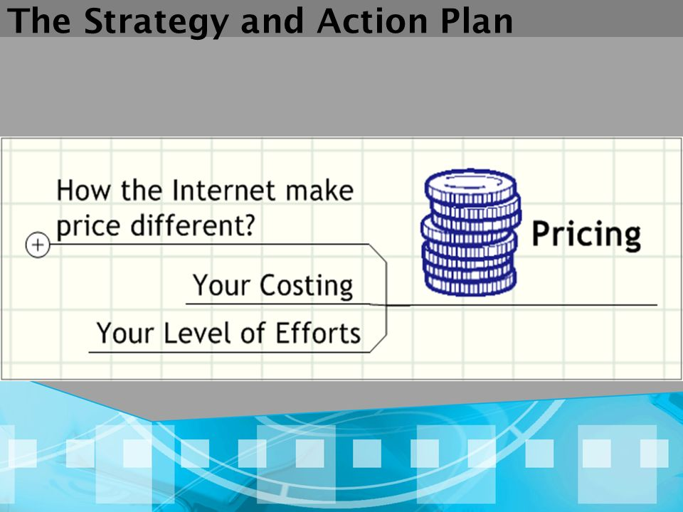 The Strategy and Action Plan