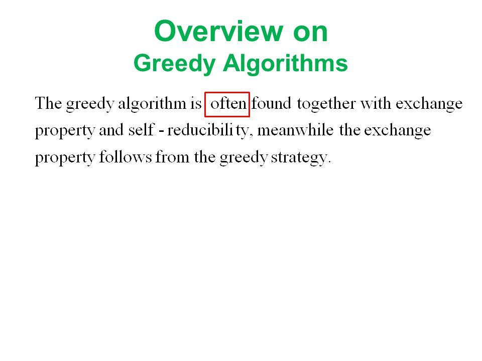 Overview on Greedy Algorithms