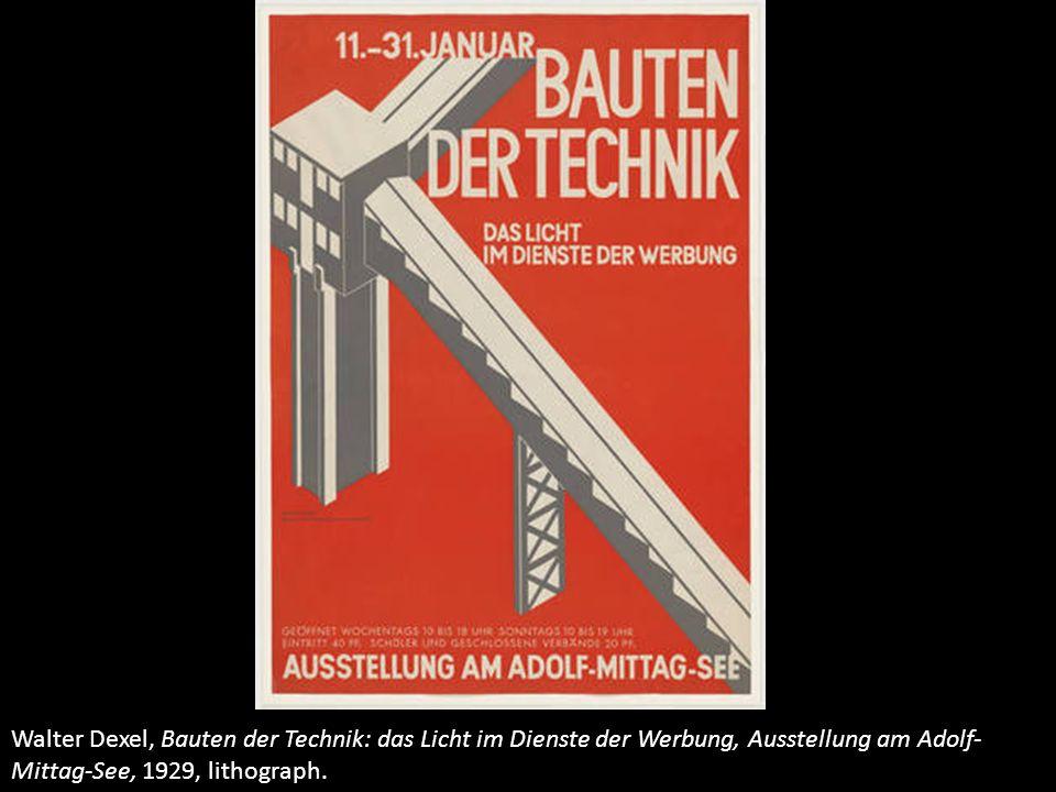Walter Dexel, Bauten der Technik: das Licht im Dienste der Werbung, Ausstellung am Adolf- Mittag-See, 1929, lithograph.