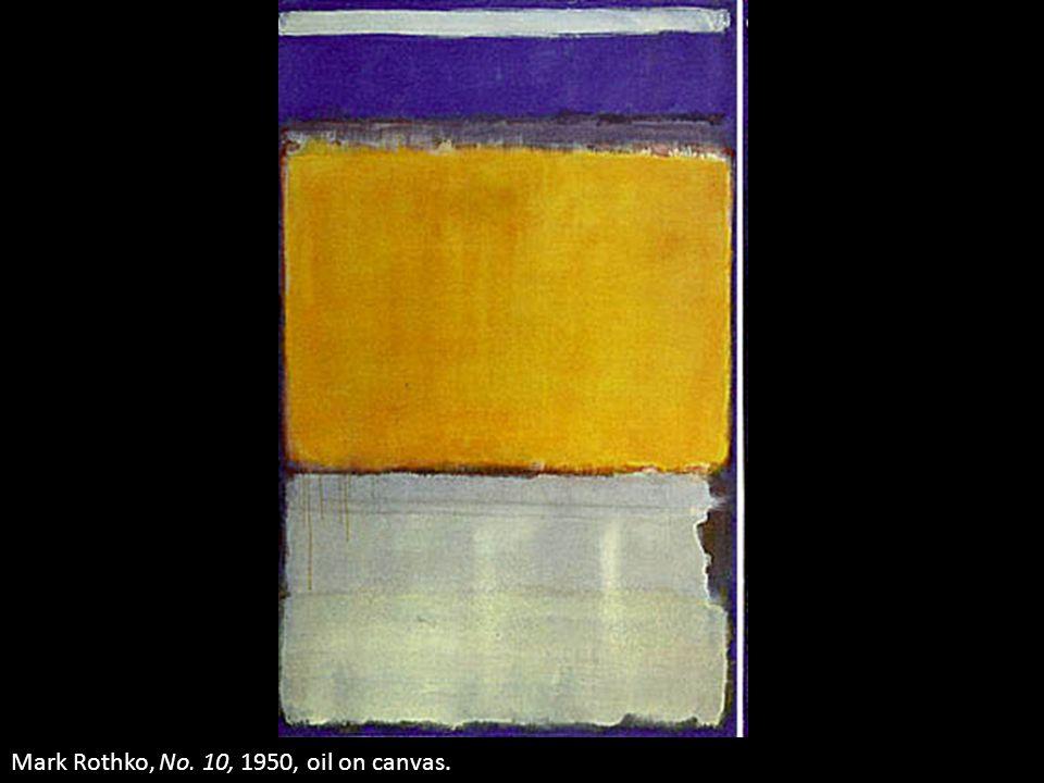 Mark Rothko, No. 10, 1950, oil on canvas.