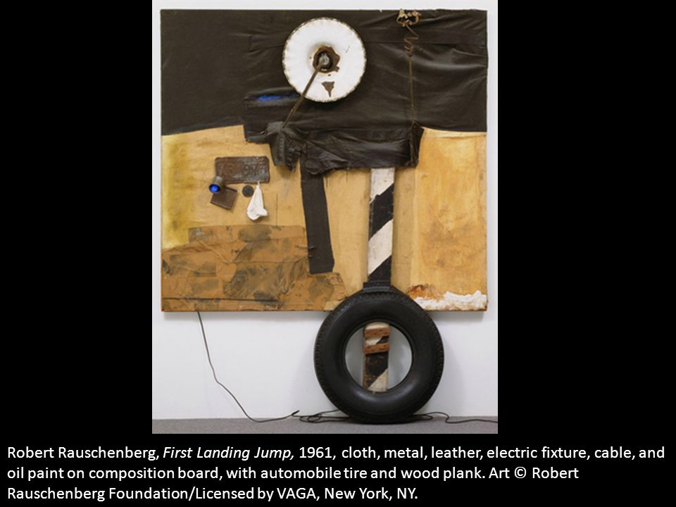 Robert Rauschenberg, First Landing Jump, 1961, cloth, metal, leather, electric fixture, cable, and oil paint on composition board, with automobile tir