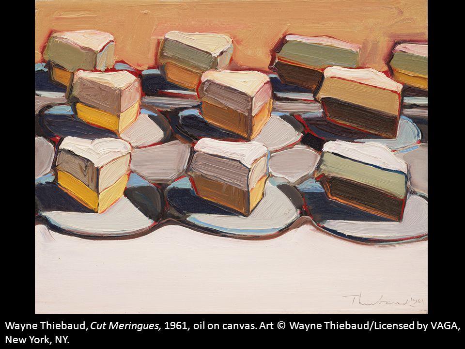 Wayne Thiebaud, Cut Meringues, 1961, oil on canvas. Art © Wayne Thiebaud/Licensed by VAGA, New York, NY.