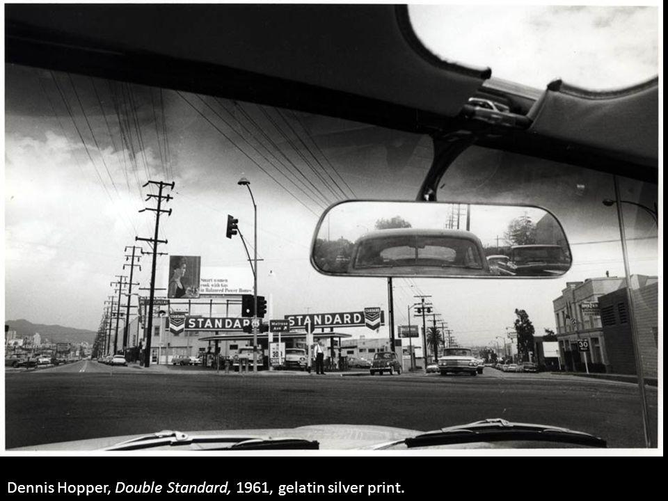 Dennis Hopper, Double Standard, 1961, gelatin silver print.