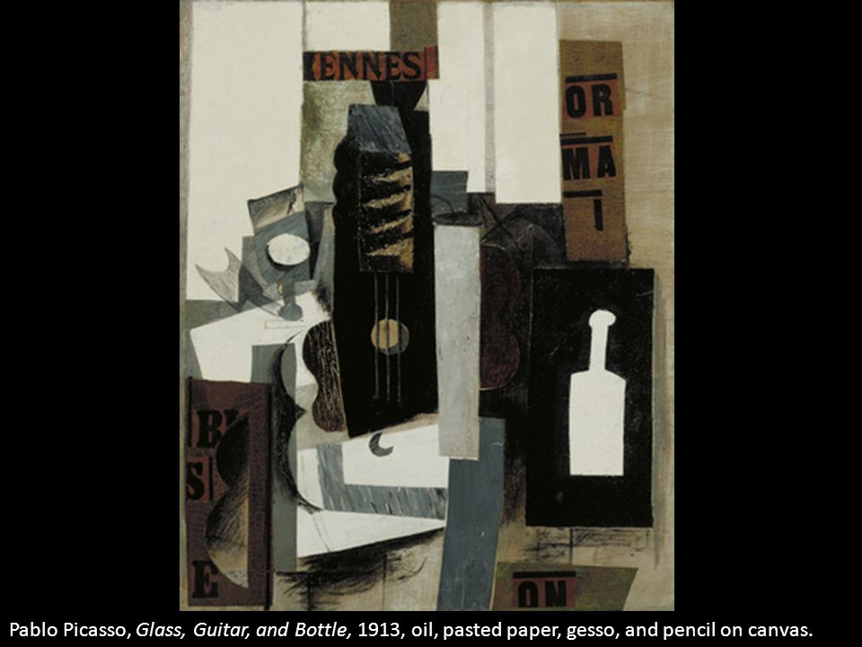 Pablo Picasso, Glass, Guitar, and Bottle, 1913, oil, pasted paper, gesso, and pencil on canvas.