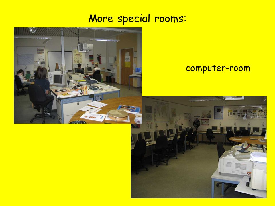 More special rooms: computer-room